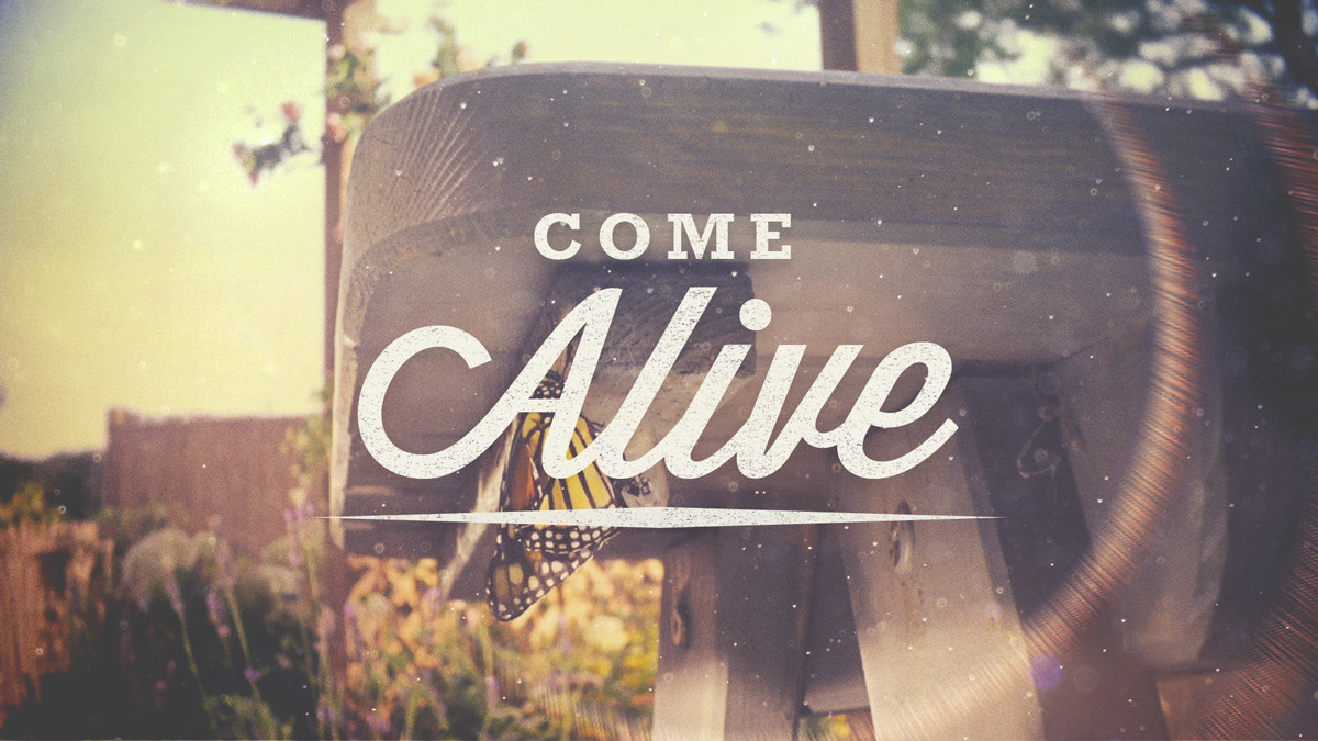 Come Alive - Part 4 - CC