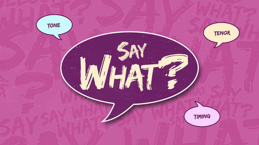 Say What? - Part 2 - CC